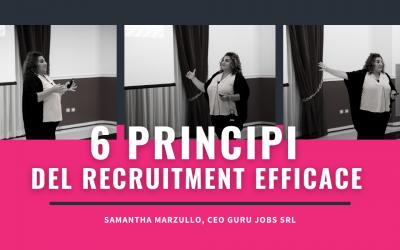 6 PRINCIPI DEL RECRUITMENT EFFICACE